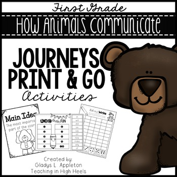 How Animals Communicate Journeys First Grade Print and Go