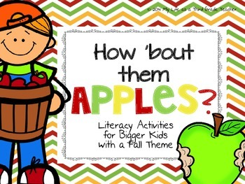 How 'Bout Them Apples (Literacy Activities for Bigger Kids