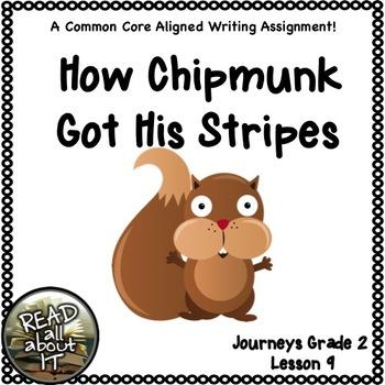 How Chipmunk Got His Stripes-Journeys Grade 2-Lesson 9