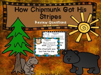 How Chipmunk Got His Stripes Review Task Cards for Houghto