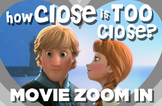 How Close is Too Close - Movie Zoom In Game