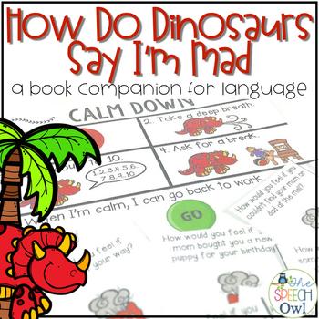 How Do Dinosaurs Say I'm Mad? A Book Companion for Languag