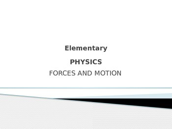 How Do Toys Move?  Forces and Motion Powerpoint and Lab
