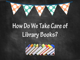How Do We Take Care of Library Books