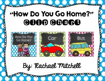 How Do You Get Home? Clip Chart- Bright Polka Dots and Cha