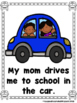 How Do You  Get To  School?  (A Sight Word Emergent Reader