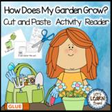 Garden Emergent Reader, Cut and Paste, Garden Themed, Acti