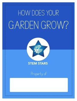 How Does Your Garden Grow? - STEM Lesson Plan