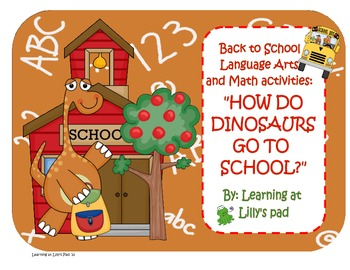 How Do Dinosaurs Go to School? Back to School Language Art