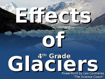 How Glaciers Weather and Change Earth's Surface
