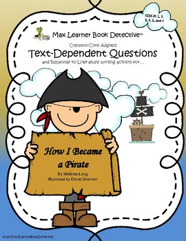 How I Became a Pirate: Text-Dependent Questions