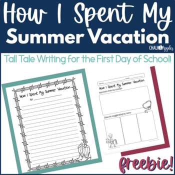 How I Spent My Summer Vacation Back to School Writing Freebie
