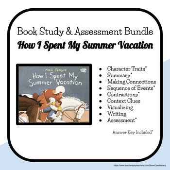How I Spent My Summer Vacation Literacy Comprehension Stor