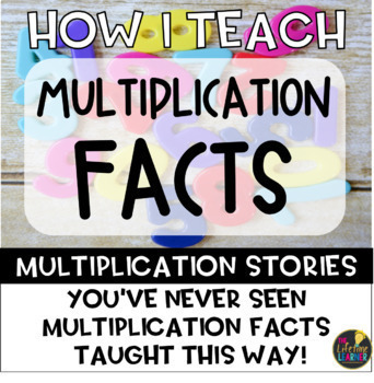Multiplication Facts: Multiplication Stories
