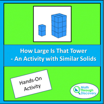 How Large Is That Tower - An Activity with Similar Solids