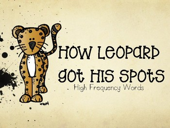 How Leopard Got His Spots PowerPoint