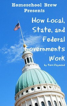 How Local, State, and Federal Governments Work (Fourth Gra