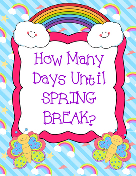 How Many Days Until Spring Break?  Countdown Display