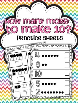 How Many More To Make 10 Practice Sheets