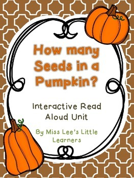 """How Many Seeds in a Pumpkin"" Interactive Read Aloud"