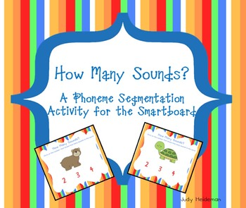 How Many Sounds?  A Phoneme Segmentation Activity for the