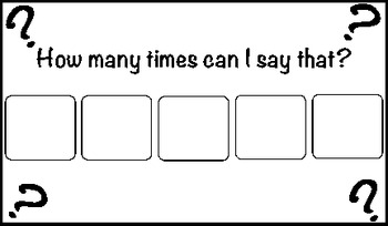 """How Many Times Can I Say That?"" Token System for children"