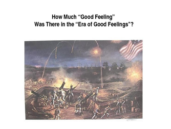 "How Much ""Good Feeling"" Was There in the Era of Good Feelings?"