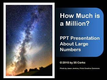 How Much is One Million? Large Number PowerPoint for 3rd t