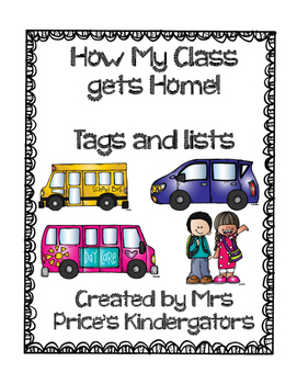 How My Class Gets Home! - Tags and Lists