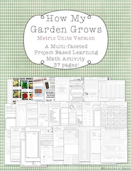 How My Garden Grows - Metric Version - Project Based Learn