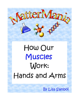 How Our Muscles Work: Hands and Arms