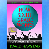 How Sixth Grade Works: For Students, Parents, & Teachers