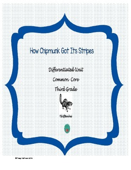 How The Chipmunk Got Its Stripes packet - common core