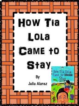 How Tia Lola Came to Stay by Julia Alvarez Journeys Grade