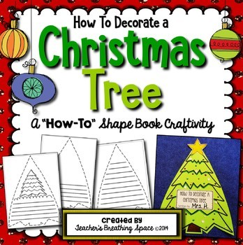 How To Decorate a Christmas Tree --- Shape Book Craftivity