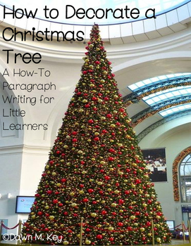 How To Decorate a Christmas Tree Writing for Little Learners