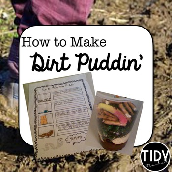 "Soil Project "" How to Make Dirt Puddin'"" for Third Graders!"