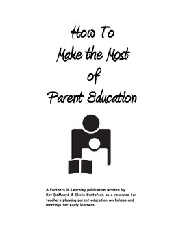 How To Make the Most of Parent Education