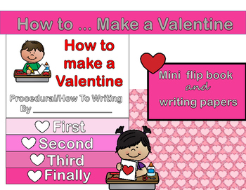 How To (Procedural) Writing - Make a Valentine Flip Flap B