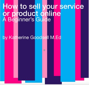 How To Sell Your Service or Product Online