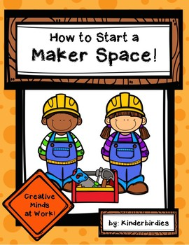 How To Start A Maker's Space