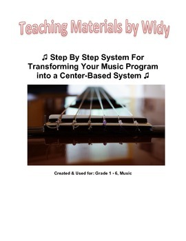 How To Transform Your K-6 Music Classroom To A Center-Base
