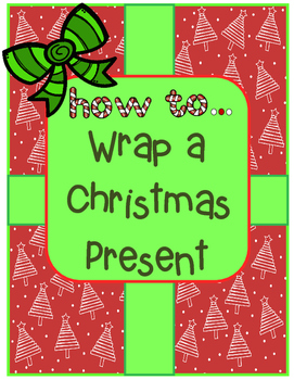 How To Wrap a Christmas Present