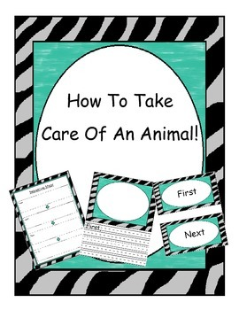 """How-To Writing, """"How To Take Care Of An Animal!"""""""