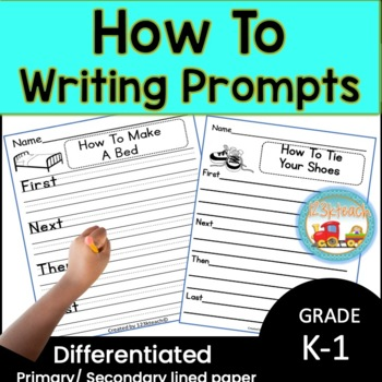 How To Writing Prompts using First, Next, Then & Last