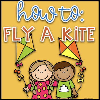 Procedural Writing Set- How To Fly a Kite