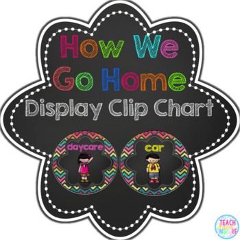 How We Go Home Clip Chart in Bright Chevron and Chalkboard