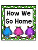 How We Go Home: Dismissal Clip Chart {Monster}