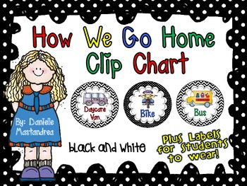 How We Go Home Dismissal Clip Chart & Student Labels {Blac