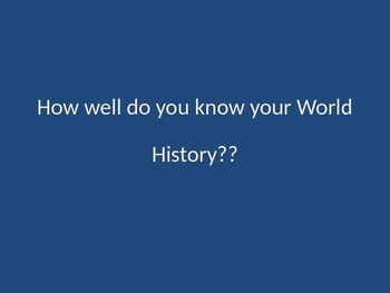 How Well Do You Know World History?